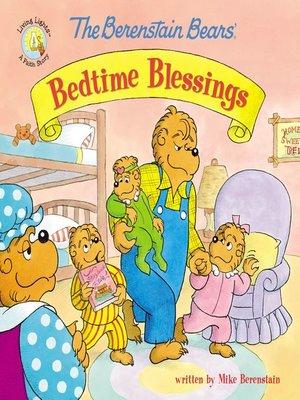 cover image of The Berenstain Bears' Bedtime Blessings