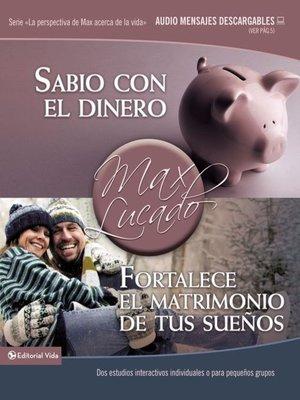 cover image of Sabio con el dinero / Fortalece el matrimonio de tus sueños