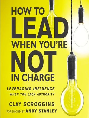 cover image of How to Lead When You're Not in Charge