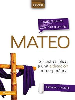 cover image of Comentario bíblico con aplicación NVI Mateo