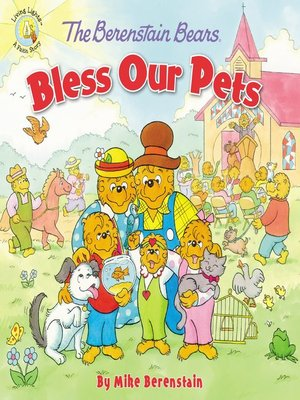 cover image of The Berenstain Bears Bless Our Pets