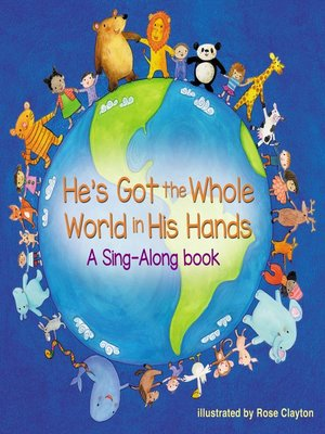 cover image of He's Got the Whole World in His Hands