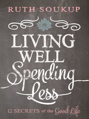 cover image of Living Well, Spending Less