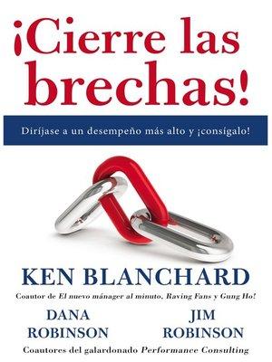 cover image of ¡Cierre las brechas!
