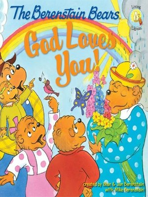 cover image of The Berenstain Bears God Loves You!