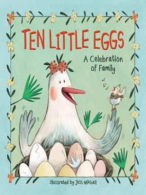 cover image of Ten Little Eggs