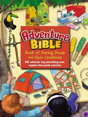 cover image of The Adventure Bible Book of Daring Deeds and Epic Creations