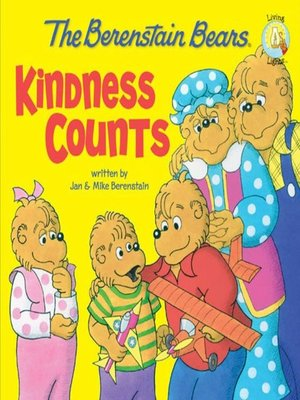 cover image of The Berenstain Bears Kindness Counts