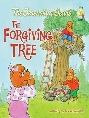 cover image of The Berenstain Bears and the Forgiving Tree