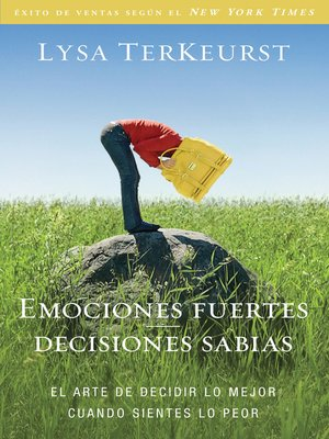 cover image of Emociones fuertes—-decisiones sabias