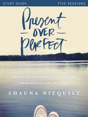 cover image of Present Over Perfect Study Guide
