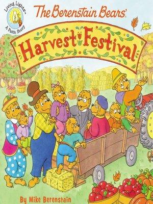 cover image of The Berenstain Bears' Harvest Festival