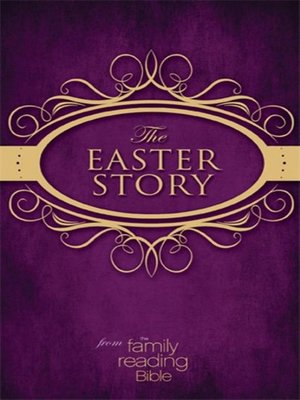 cover image of The Easter Story from the Family Reading Bible