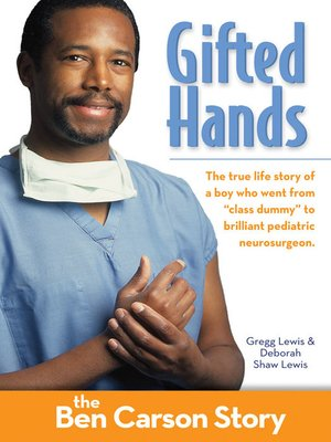 Gifted Hands by Gregg Lewis · OverDrive