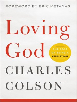Loving god by charles w colson overdrive rakuten overdrive cover image fandeluxe Choice Image