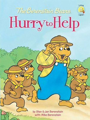 cover image of The Berenstain Bears Hurry to Help