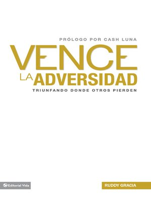cover image of Vence la adversidad