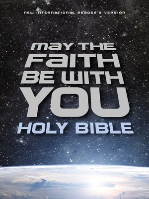 cover image of NIrV, May the Faith Be with You Holy Bible