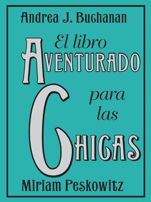 cover image of El libro aventurado para las chicas
