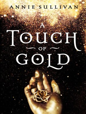 cover image of A Touch of Gold