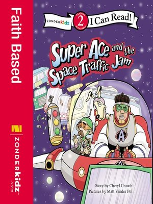 cover image of Super Ace and the Space Traffic Jam