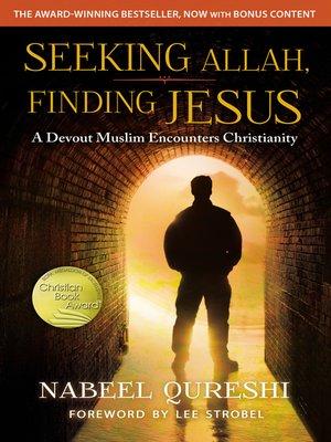 cover image of Seeking Allah, Finding Jesus