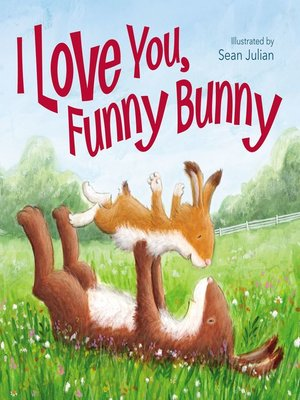 cover image of I Love You, Funny Bunny