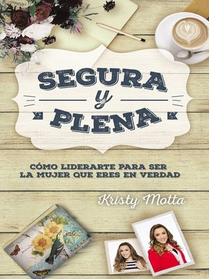 cover image of Segura y plena