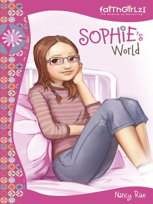 Faithgirlz sophieseries overdrive rakuten overdrive sophies world fandeluxe Ebook collections