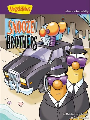 cover image of The Snooze Brothers / VeggieTales
