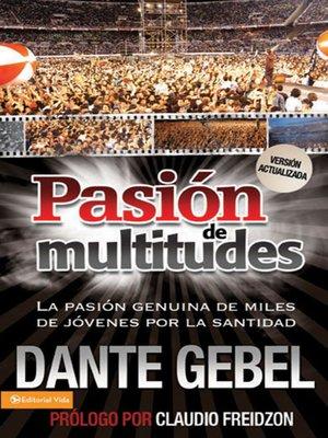 el libro pasion de multitudes dante gebel gratis