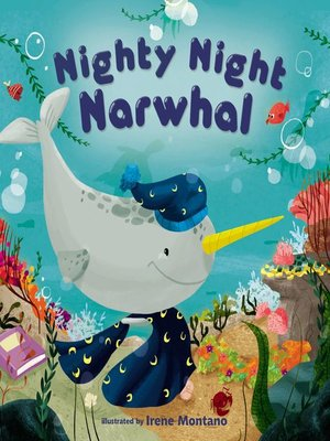 cover image of Nighty Night Narwhal