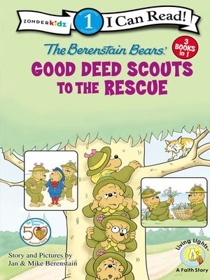 cover image of Berenstain Bears Good Deed Scouts to the Rescue