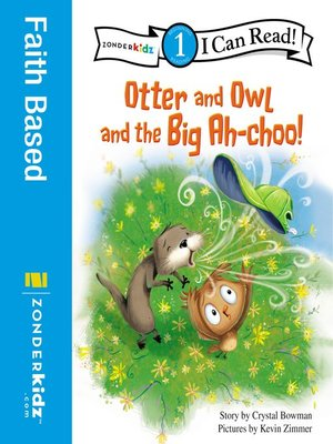 cover image of Otter and Owl and the Big Ah-choo!