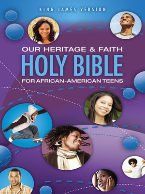 cover image of Our Heritage and Faith Holy Bible for African-American Teens, KJV