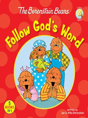 cover image of The Berenstain Bears Follow God's Word