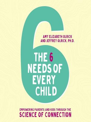 cover image of The 6 Needs of Every Child