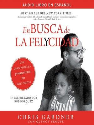 cover image of En busca de la felycidad (Pursuit of Happyness--Spanish Edition)