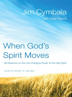 cover image of When God's Spirit Moves Participant's Guide
