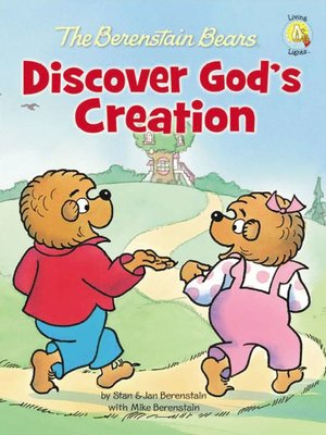cover image of The Berenstain Bears Discover God's Creation