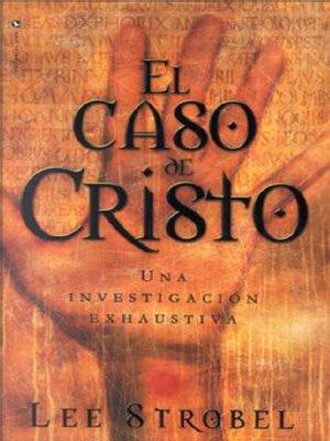 cover image of El caso de Cristo