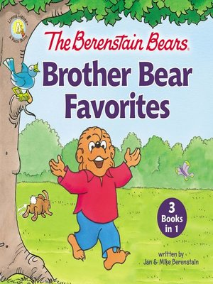 cover image of The Berenstain Bears Brother Bear Favorites