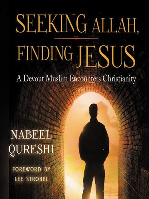 cover image of Seeking Allah, Finding Jesus