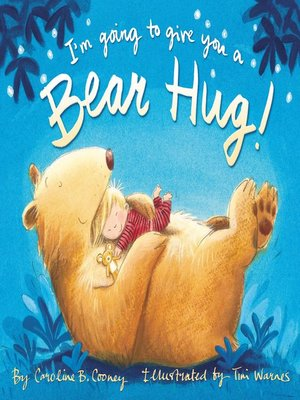 cover image of I'm Going to Give You a Bear Hug!