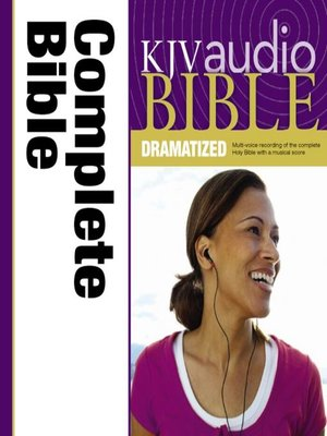 cover image of KJV Complete Bible Dramatized Audio