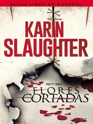 cover image of Flores cortadas