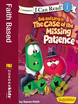 cover image of Bob and Larry in the Case of the Missing Patience