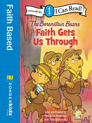 cover image of Berenstain Bears, Faith Gets Us Through