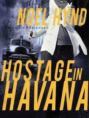 cover image of Hostage in Havana