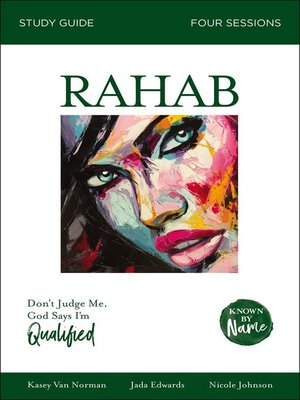 cover image of Rahab: Don't Judge Me; God Says I'm Qualified